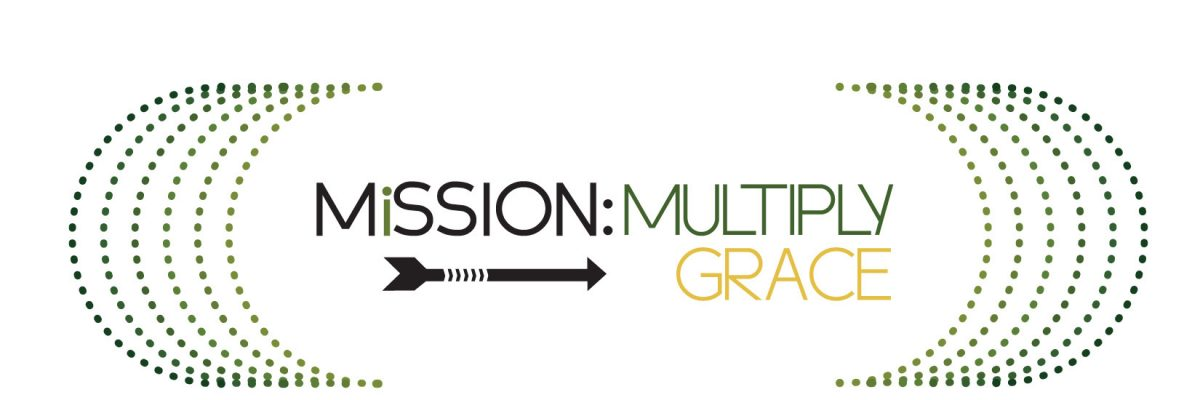 Mission: Multiply   Grace