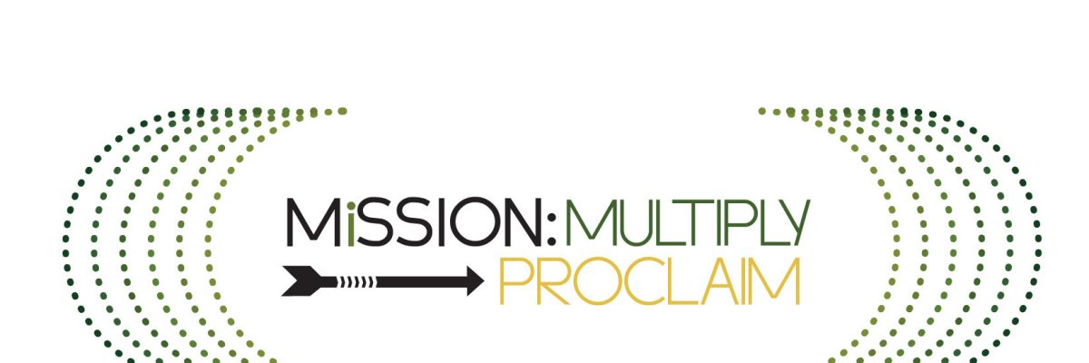 Mission: Multiply   Faith-Defending